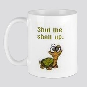 Shut the Shell up. Mug