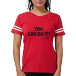 You Can Do It Coffee Womens Football Shirt