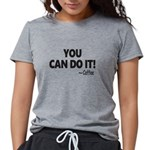 You Can Do It Coffee Womens Tri-blend T-Shirt