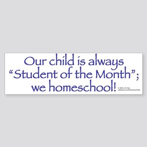 Homeschool Student of the Month Bumper Sticker 1