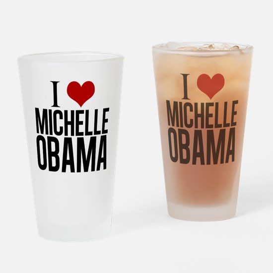 I Love Michelle Obama Drinking Glass