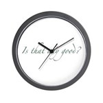 Is that any good? Wall Clock