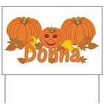 Halloween Pumpkin Donna Yard Sign