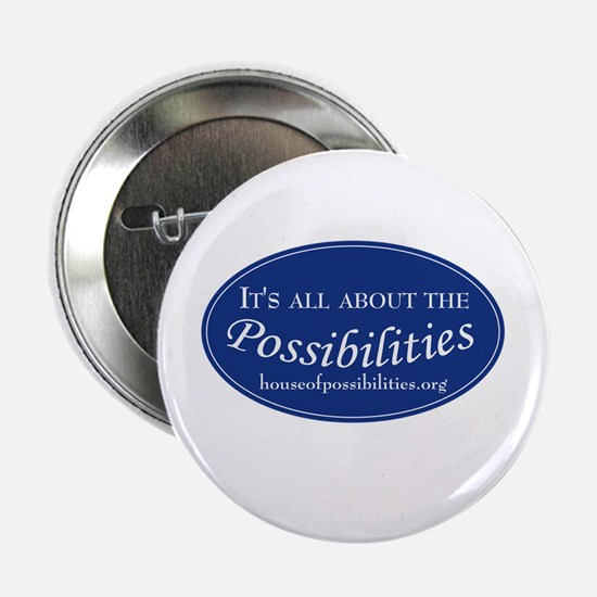 """Possibilities 2.25"""" Button"""