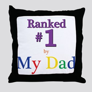 Ranked #1 by My Dad (SEO) Throw Pillow