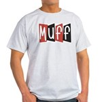 Muff Light T-Shirt