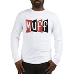 Muff Long Sleeve T-Shirt