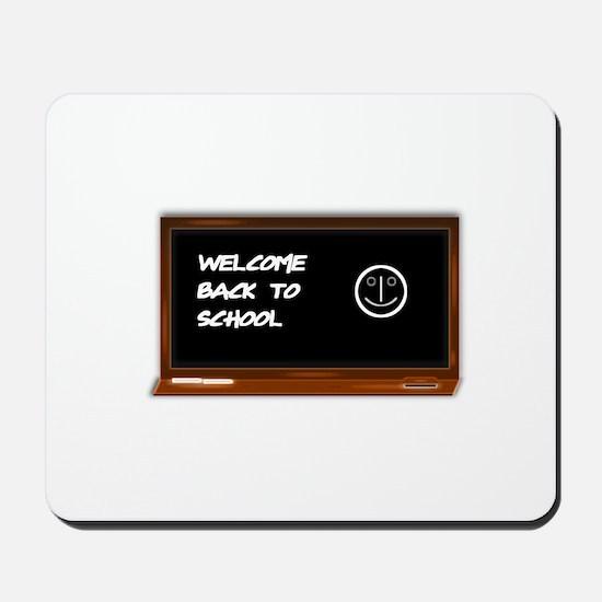 Welcome to school Mousepad