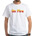On Fire White T-Shirt