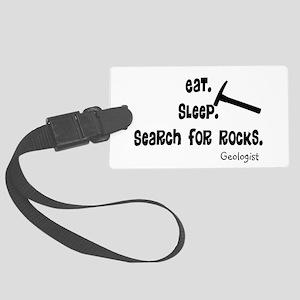 Geologist Eat Sleep Rocks Large Luggage Tag