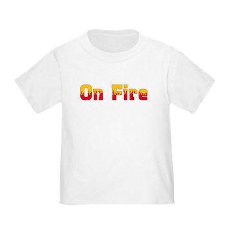 On Fire Toddler T-Shirt