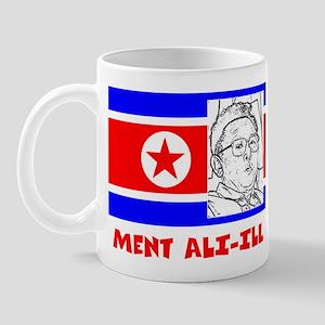 Ment Ali-Ill Mug