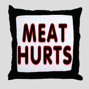 Meat hurts - Throw Pillow