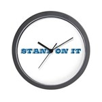 Stand On It Wall Clock