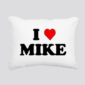 I Love Mike Rectangular Canvas Pillow