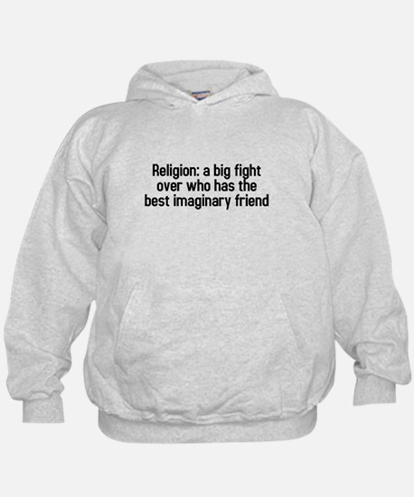 Religion: a big fight Hoodie