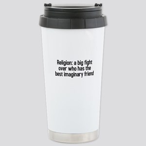 Religion: a big fight Stainless Steel Travel Mug