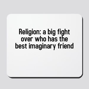 Religion: a big fight Mousepad