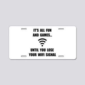 Lose Your WiFi Aluminum License Plate