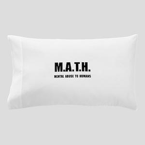 Math Abuse Pillow Case