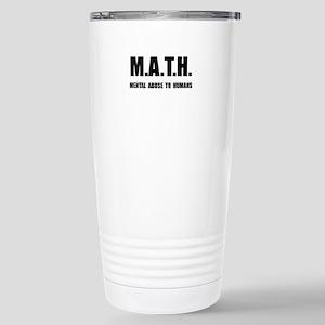 Math Abuse Stainless Steel Travel Mug