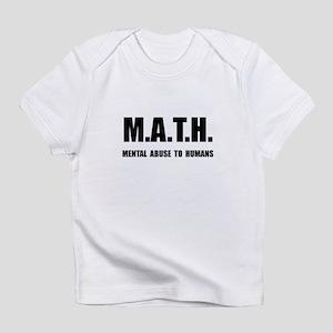 Math Abuse Infant T-Shirt