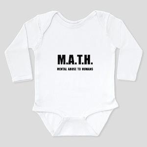 Math Abuse Long Sleeve Infant Bodysuit