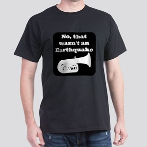 No, that wasnt an earthquake Dark T-Shirt