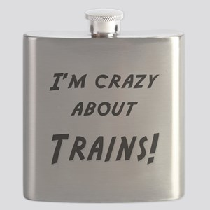Im crazy about TRAINS Flask