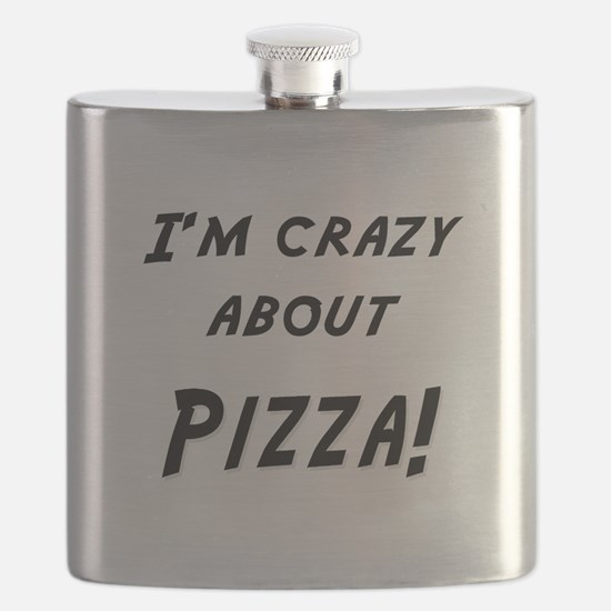 Im crazy about PIZZA Flask