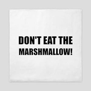 Do Not Eat Marshmallow Test Queen Duvet
