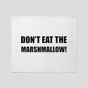 Do Not Eat Marshmallow Test Throw Blanket