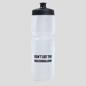 Do Not Eat Marshmallow Test Sports Bottle