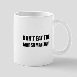 Do Not Eat Marshmallow Test Mugs