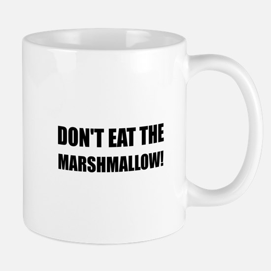 Do Not Eat Marshmallow Test Mugs