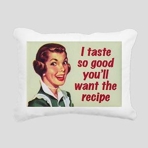 I Taste So Good Rectangular Canvas Pillow