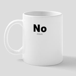 No -  Mug