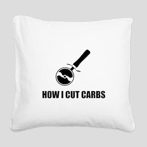 Cut Carbs Pizza Cutter Square Canvas Pillow