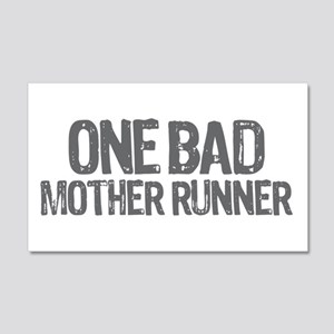 one bad mother runner 20x12 Wall Decal