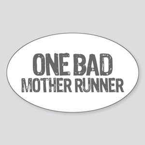 one bad mother runner Sticker (Oval)