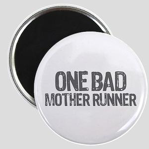 one bad mother runner Magnet