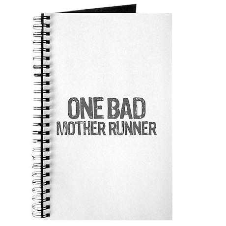 one bad mother runner Journal