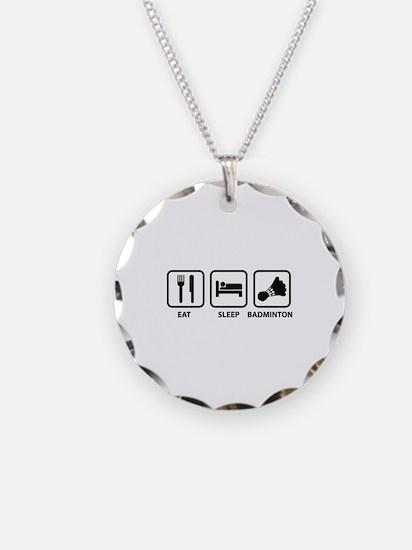 Eat Sleep Badminton Necklace