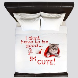 I dont have to be good Im cute King Duvet