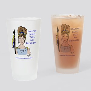 Spartan Ladies Take No Prisoners! Drinking Glass