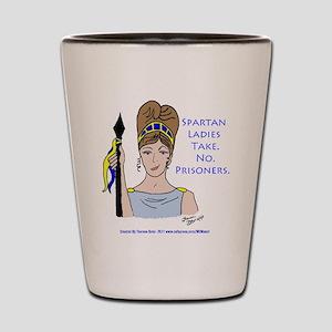 Spartan Ladies Take No Prisoners! Shot Glass