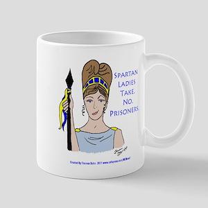 Spartan Ladies Take No Prisoners! Mug
