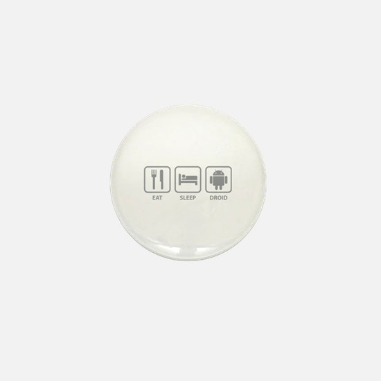 Eat Sleep Droid Mini Button