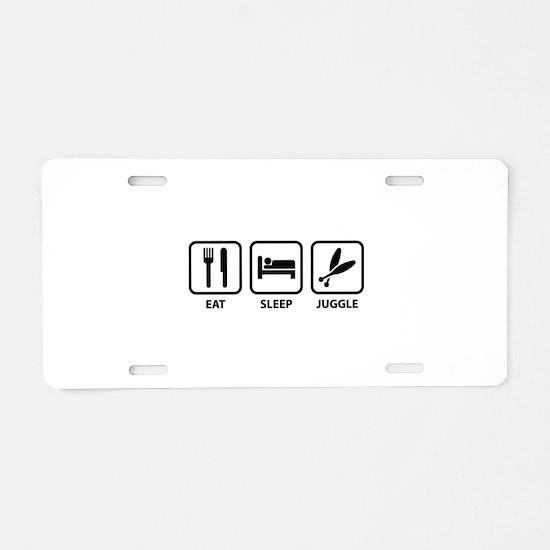 Eat Sleep Juggle Aluminum License Plate