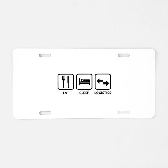Eat Sleep Logistics Aluminum License Plate